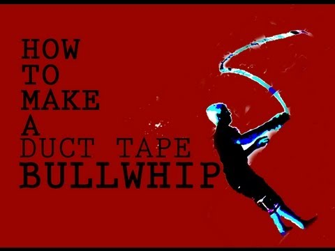 How to make a Duct Tape Bullwhip