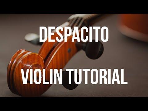 Violin Tutorial: Despacito