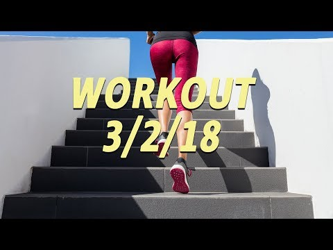 Workout 3-2-18
