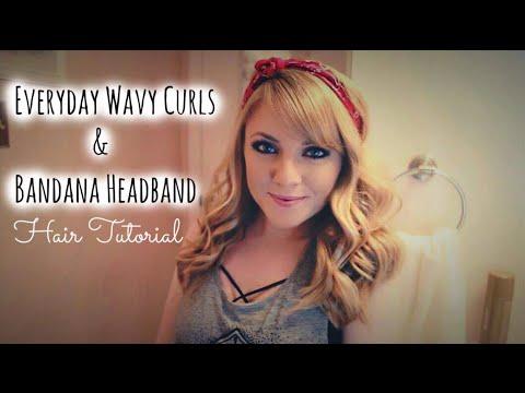 Hair Tutorial // Everyday Wavy Curls with Bandana Headband