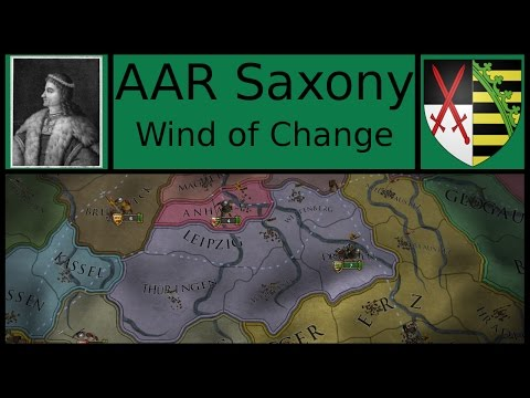 Europa Universalis 4: After Action Report - Saxony #1 - Wind of Change