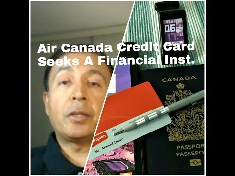 Air Canada Credit Card Seeks Partner for Its New Frequent-Flyer Program