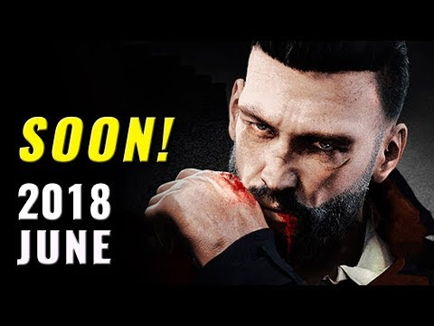 16 New Games Coming in June 2018 | PC,PS4,XB1,Switch