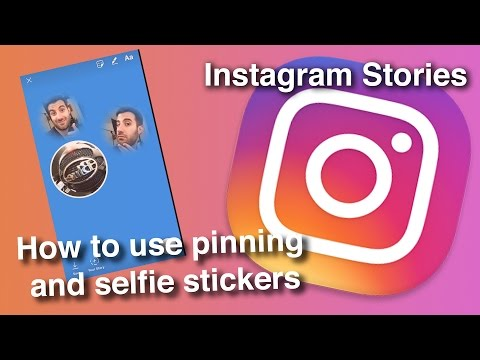 Instagram Stickers update! How to use pinning and selfie stickers