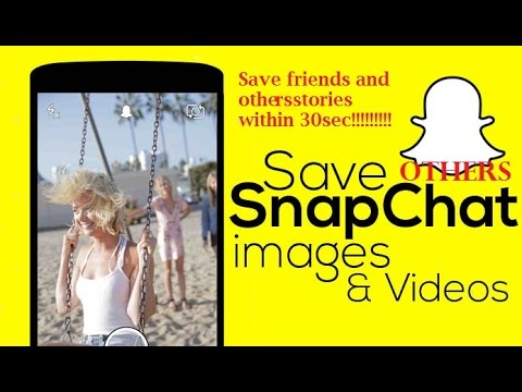 How To Save Snapchat Pictures And Videos others stories On ALL Android Devices