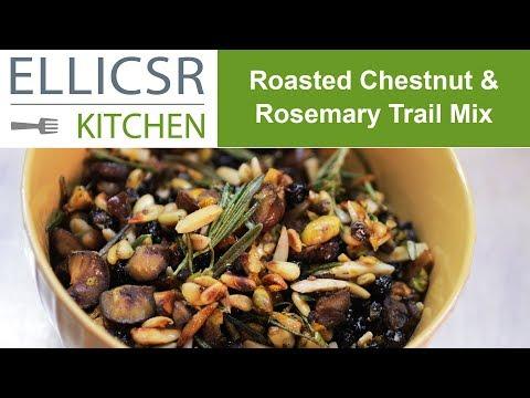 Roasted Chestnut & Rosemary Trail Mix