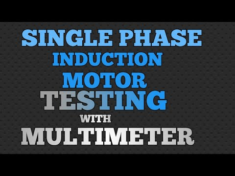 How to test single phase motor