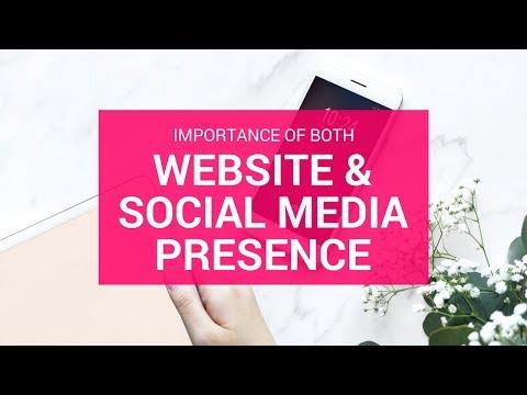 Importance Of Having Both A Website & Social Media Presence