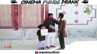 | CINEMA FUNDS PRANK | By Nadir Ali & Rizwan In | P4 Pakao | 2018