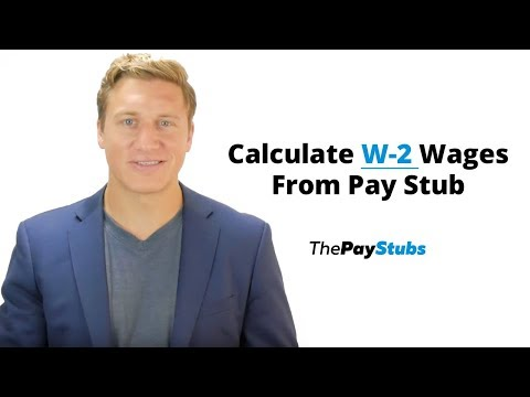 How To Calculate W-2 Wages From Pay Stub?