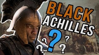 BLACK ACHILLES? - BBC Blackwashing History