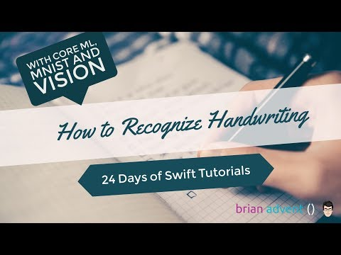 Recognize Handwriting with Core ML - 2/24 Days of Swift Tutorials 🎄