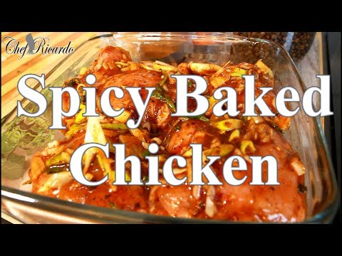 Spicy Baked Chicken New Recipe | Recipes By Chef Ricardo