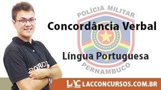 Curso PM-PE - Língua Portuguesa - Concordância Verbal