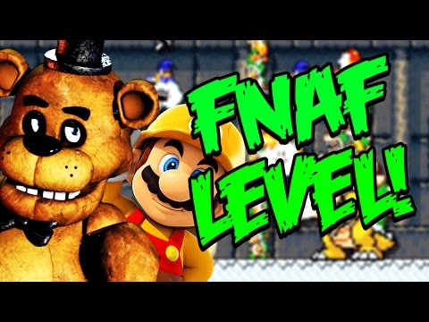 EXTREMELY HARD FNAF LEVELS! || Super Mario Maker || Part 1