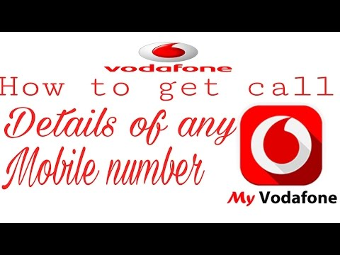How to get call logs of any Vodafone mobile number