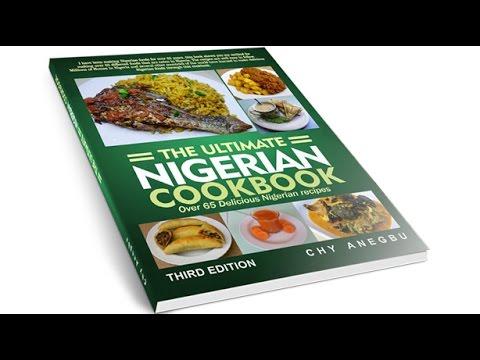 Nigerian Cookbook   For Making Several Nigerian Foods