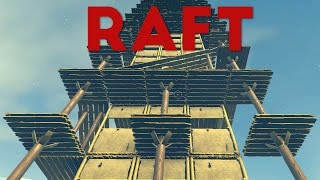 Raft - Building the Giant House Tower! - Raft Storage Room! - Let