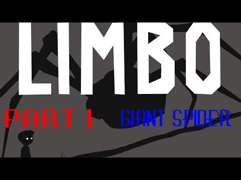 Limbo pt 1: Giant Spider