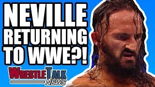 Neville RETURNING To WWE?! Ex WWE Star Signs For MMA! | WrestleTalk News Nov. 2017