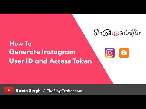 How to Generate Instagram User ID and Access Token