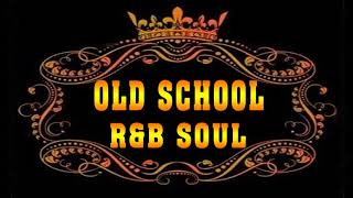 Download Old School Soul R&B - Greatest Soul R&B Ballads Of All Time Video
