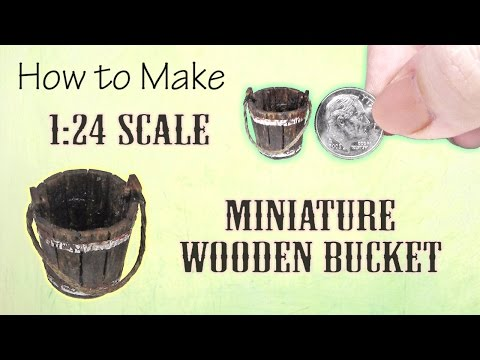 Miniature Wooden Bucket Tutorial   Dollhouse   How to Make 1:24 Scale DIY