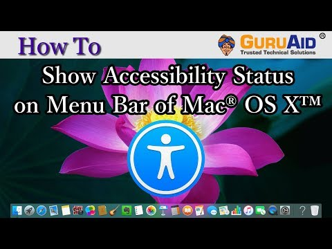 How to Show Accessibility Status on Menu Bar of Mac® OS X™ - GuruAid