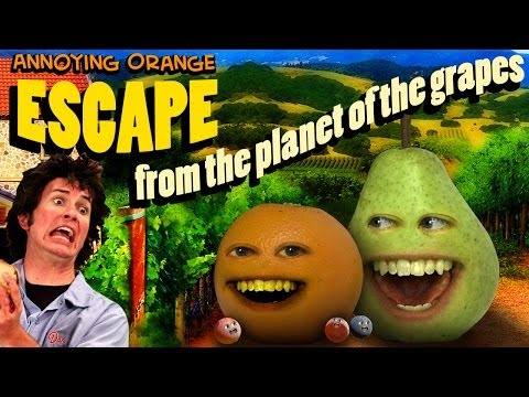 Annoying Orange HFA - Escape From the Planet of the Grapes