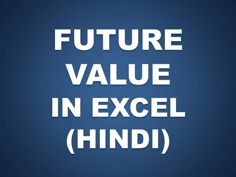 Future Value in Excel (Hindi) Future Key Solutions