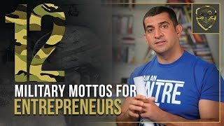 12 Military Mottos For Entrepreneurs