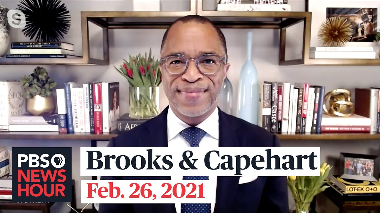 Brooks and Capehart on COVID relief, CPAC and President Biden's nominees