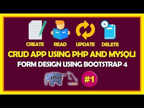 #01 CRUD App Using PHP & Mysqli   Form Design Using Bootstrap 4