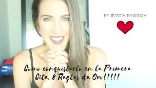 Como Conquistarlo En La Primera Cita   8 Reglas De Oro!!!!!   Peace And Vogue