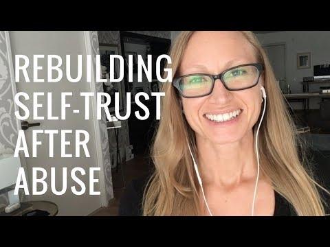 Rebuilding Self-Trust After Narcissistic Abuse