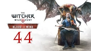 WITCHER 3: Blood and Wine #44 - The Night of Long Fangs