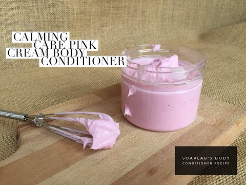 DIY Calming Care Pink Cream Conditioner (For Extreme Dry Skin)