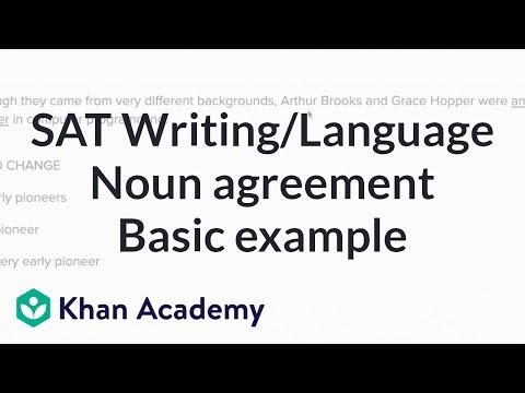 Writing: Noun agreement — Basicexample | Writing & Language | SAT | Khan Academy