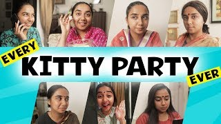 Every Kitty Party Ever | MostlySane