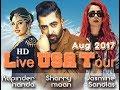 Sharry Mann Jasmine Sandlas  Rupinder Handa LIVE USA Tour 2017 (Virginia)