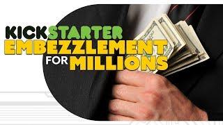 Kickstarter $1 MILLION Embezzlement!? - The Know Game News