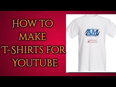 How to get T Shirts for Youtube Channel