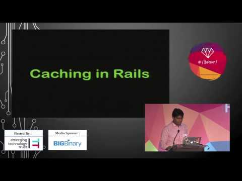Aila! Caching in Rails by Santosh Wadghule