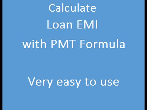 Calculate EMI of Loan with PMT Formula  Excel