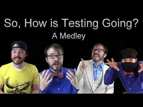 So, How is Testing Going? A Medley (PARODY of JOURNEY, SOFT CELL, and LES MISERABLES)