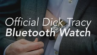 Official Dick Tracy Bluetooth Watch