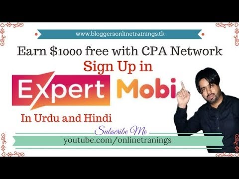 Earn 1000$ with CPA Marketing in Urdu Hindi Lesson 4 | Sign Up in Expertmobi Network Full Approve