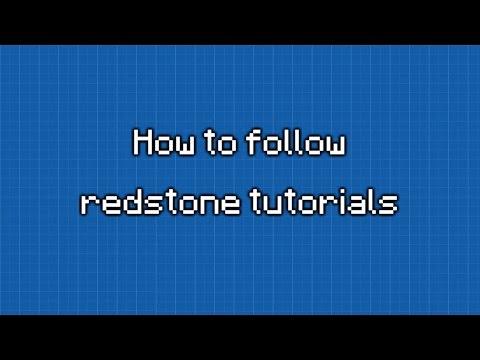 How to follow redstone tutorials