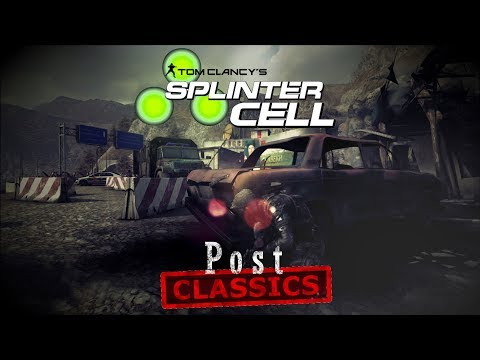 Splinter Cell [Post]Classics - They Don't Make 'em Like These Anymore...