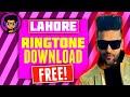 Guru Randhawa Lahore Ringtone DOWNLOAD